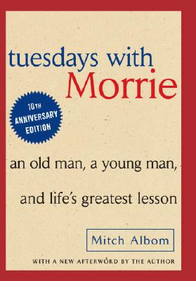 Tuesdays With Morrie By Albom, Mitch